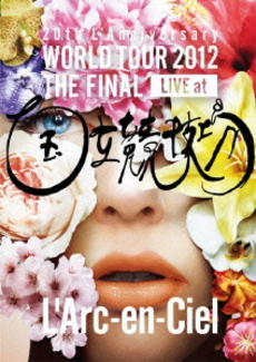 L'Arc~en~Ciel<br>20th L'Anniversary WORLD TOUR 2012<br>THE FINAL LIVE at 国立競技場 通常盤