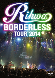 "Rihwa<br>LIVE DVD 「Rihwa ""BORDERLESS"" TOUR 2014」"