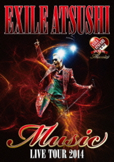 "EXILE ATSUSHI<br>EXILE ATSUSHI LIVE TOUR 2014 ""Music""<br><Document映像収録あり>(Blu-ray Disc)"