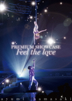 浜崎あゆみ<br>ayumi hamasaki PREMIUM SHOWCASE~Feel the love~<br>(DVD)