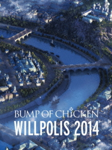 BUMP OF CHICKEN<br>「WILLPOLIS 2014」初回限定盤<br>(Blu-ray Disc+CD)