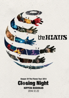 the HIATUS<br>Keeper Of The Flame Tour 2014 Closing Night<br>日本武道館 2014.12.22 (DVD)