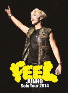 "JUNHO (From 2PM)<br>JUNHO Solo Tour 2014 ""FEEL"" <初回生産限定盤>(DVD)"