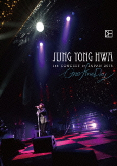 "JUNG YONG HWA<br>JUNG YONG HWA 1st CONCERT in JAPAN<br>""One Fine Day""(DVD)"