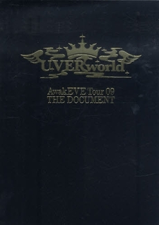 UVERworld AwakEVE Tour 09 THE DOCUMENT