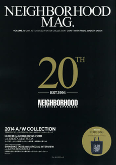 NEIGHBORHOOD MAG. VOLUME.10 (2014AUTUMN and WINTER COLLECTION)