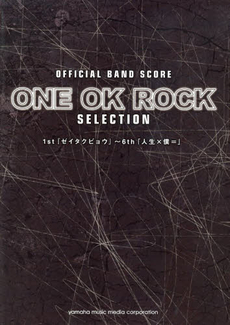 ONE OK ROCK SELECTION OFFICIAL BAND SCORE