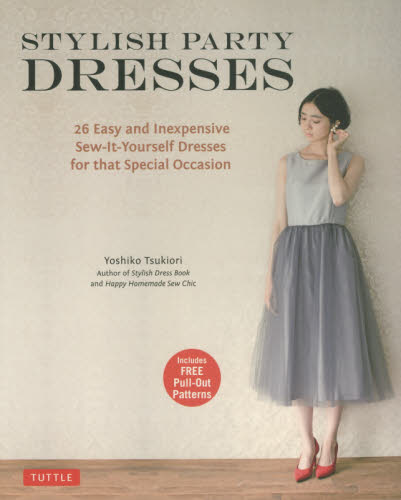 STYLISH PARTY DRESSES 26 Essy and Inexpensive Sew It Yourself Dresses for that Special Occasion