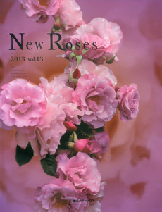 '13 New Roses