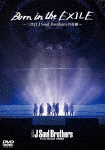 Born in the EXILE ~三代目J Soul Brothersの奇跡~(初回生産限定版)DVD