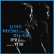 Love Psychedelico<br/>It's You