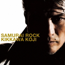 吉川晃司<br/>SAMURAI ROCK